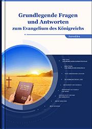 Klassische Fragen und Antworten zum Evangelium des Königreichs (Auswahlen)