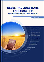 Essential Questions and Answers on the Gospel of the Kingdom