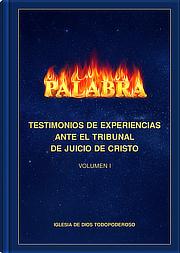 Testimonios de experiencias ante el tribunal de juicio de Cristo