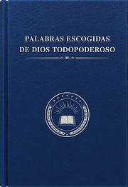 Palabras clásicas de Dios Todopoderoso en el Evangelio del Reino (Selecciones)