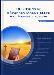 Questions et réponses classiques sur l'évangile du royaume (Sélections)