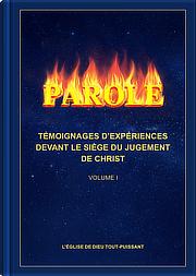 Témoignages d'expériences devant le siège du jugement de Christ