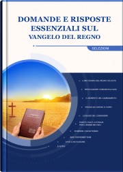 Domande e risposte sul Vangelo degli ultimi giorni