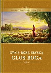 Owce Boże Słyszą Głos Boga (Podstawy dla Nowych Wierzących)