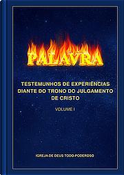 Testemunhos de experiências diante do trono do julgamento de Cristo