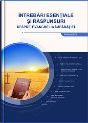 Întrebări clasice și răspunsuri despre Evanghelia Împărăției (Selecții)